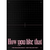 [Пред заказ] BLACKPINK - SPECIAL EDITION [How You Like That] + стендик и фотокарточка (эксклюзивно от нашего поставщика)